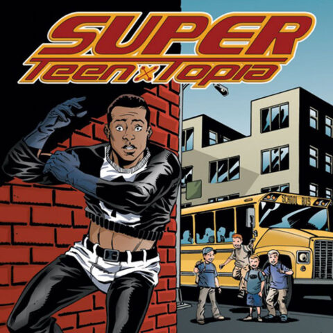 Super Teen Topia (The Series)